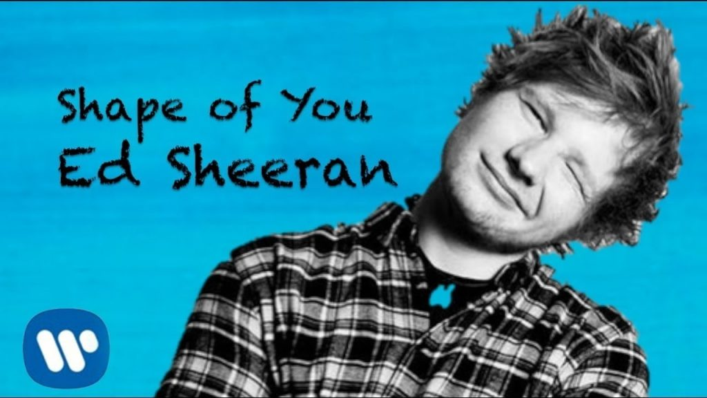 "Ed Sheeran's ""Shape of You"""