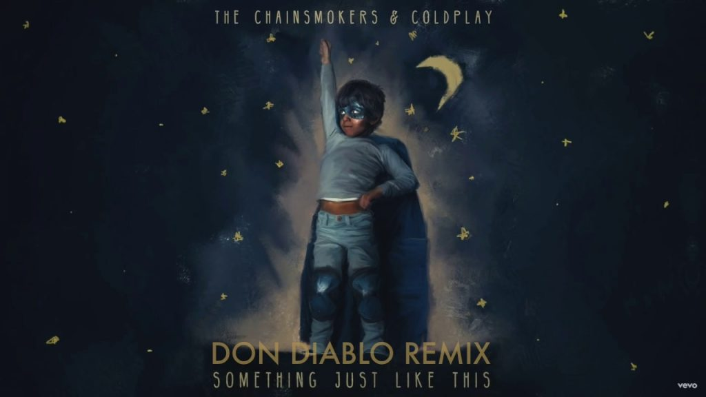 "The Chainsmokers & Coldplay ""Something Just Like This"""