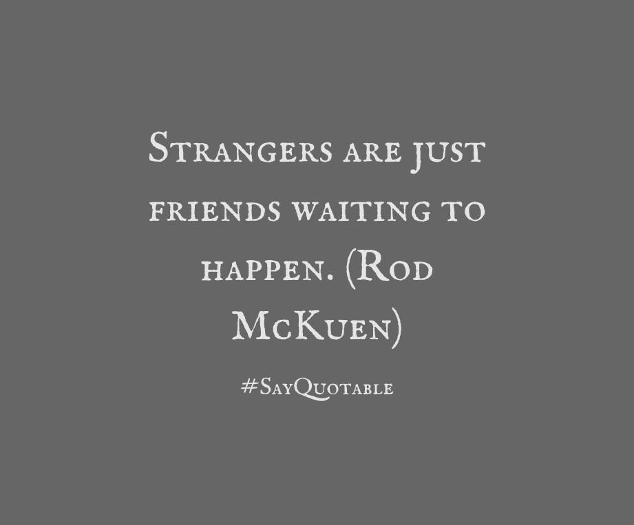 strangers quote