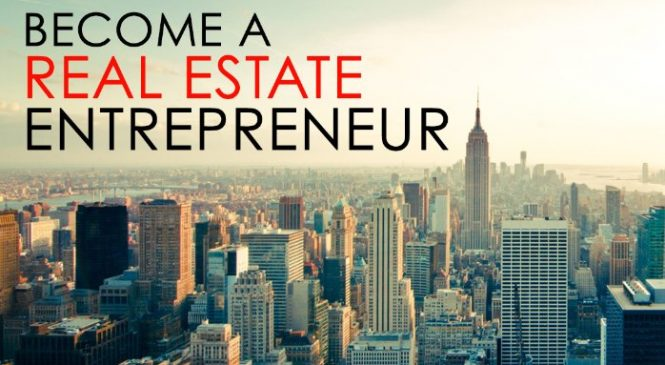 How To Prepare Yourself For Becoming Real Estate Entrepreneur