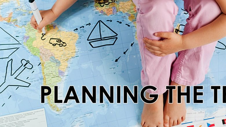 Tips on How to Plan Your Next Trip