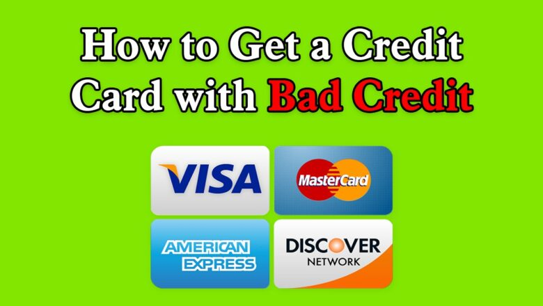 Comprehensive financial planning – Need credit card having bad credit